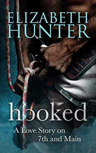 Hooked: A Love Story on 7th and Main (Love Stories on 7th and Main Book 2) (English Edition)