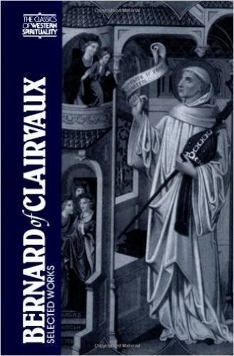 Bernard of Clairvaux (CWS): Selected Works (Classics of Western Spirituality Series) by G.R. Evans (1987-01-01)