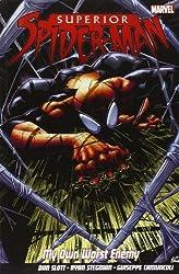 Superior Spider-Man, Vol. 1: My Own Worst Enemy by Dan Slott (2013-05-29)