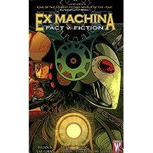 Ex Machina vol. 3 : fact v. fiction