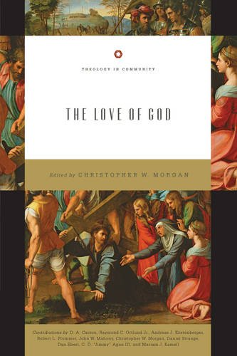 The Love of God (Theology in Community)