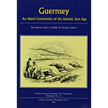 Guernsey: An Island Community of the Atlantic Iron Age (Annals of Glaciology,)