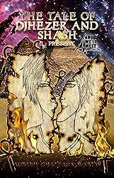 The Tale of Djhezer and Shash: Deuxième Partie