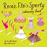 Rosie Flo's Sporty: Colouring Book