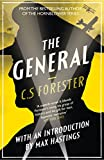 The General: The Classic WWI Tale of Leadership by C. S. Forester