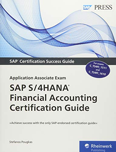SAP S/4HANA Financial Accounting Certification Guide: Application Associate Exam