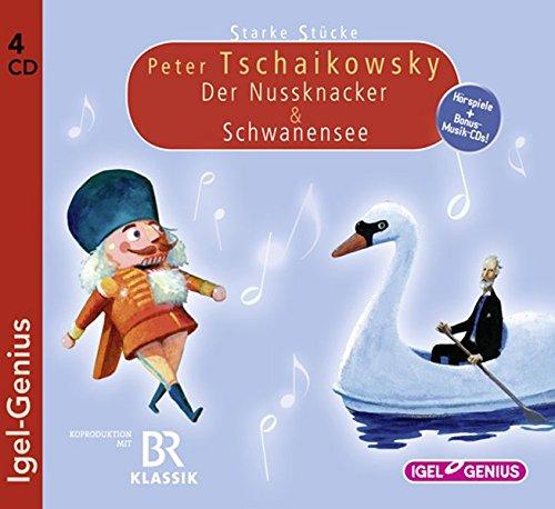 Preisvergleich Produktbild Starke Stücke. Peter Tschaikowsky: Der Nussknacker & Schwanensee