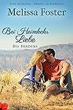 Bei Heimkehr Liebe: Luke Braden (Die Bradens in Trusty, CO 1)