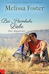 Bei Heimkehr Liebe (Die Bradens in Trusty, Band 1): Luke Braden (Die Bradens in Trusty, CO)