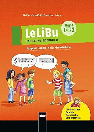LeLiBu 1/2 - Das Lernliederbuch. Paket: Singend lernen in der Grundschule (Liederbuch und CDs)