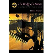 The Bridge of Dreams: A Poetics of 'the Tale of Genji'