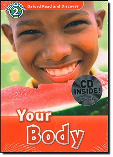Oxford Read and Discover: Oxford Read & Discover. Level 2. Your Body: Audio Pack