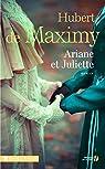 Ariane et Juliette par  de Maximy