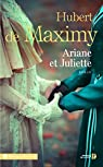 Ariane et Juliette par Hubert de Maximy