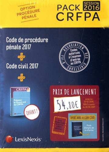 Pack CRFPA pénal: code civil 2017 + code de procédure pénale 2017 + prime oral CRFPA: Avec chaque Code sa version Ebook incluse. par Collectif