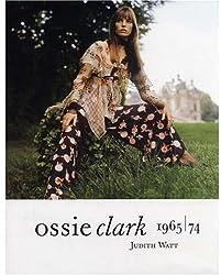 Ossie Clark 1965-1974: 1965 - 74