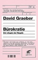 Bürokratie: Die Utopie der Regeln