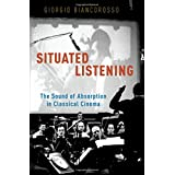 Situated Listening: The Sound of Absorption in Classical Cinema