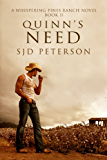 Quinn's Need (Whispering Pines Ranch Book 2) (English Edition)