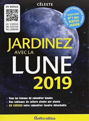 Jardinez avec la lune 2019 par Céleste