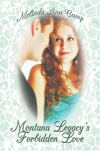 Montana Legacy's Forbidden Love Cover Image