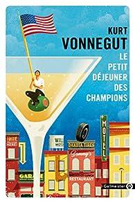 Le petit déjeuner des champions par Kurt Vonnegut Jr