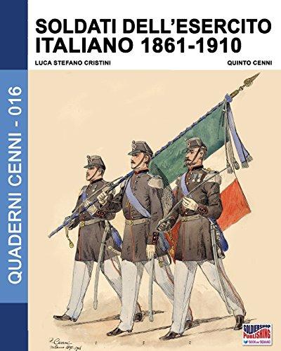 Soldati dell'esercito italiano 1861-1910: Volume 16