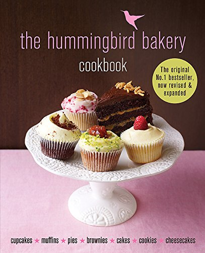 The Hummingbird Bakery Cookbook: The number one best-seller now revised and expanded with new recipes Lily Dessert