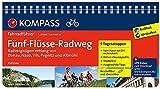 Fünf-Flüsse-Radweg, Radvergnügen entlang von Donau, Naab, Vils, Pegnitz und Altmühl: Fahrradführer mit Routenkarten im optimalen Maßstab. (KOMPASS-Fahrradführer, Band 6406)