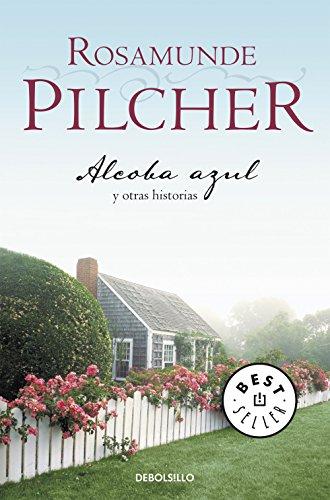 Alcoba azul: y otros relatos por Pilcher Rosamunde