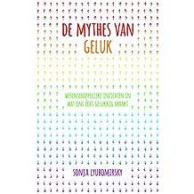 De mythes van geluk (Dutch Edition)