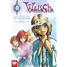 W.I.T.C.H. Part 1, Vol. 3: The Twelve Portals (W.I.T.C.H.: The Graphic Novel)
