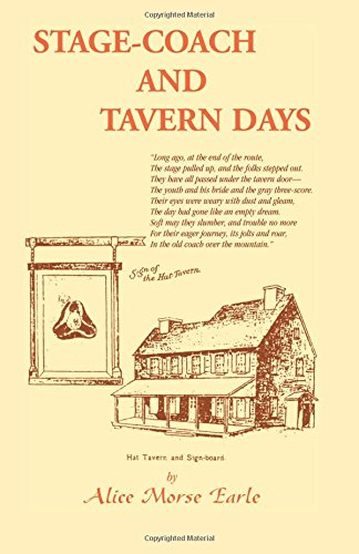 Stage-Coach and Tavern Days (Heritage Classic)