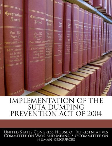 IMPLEMENTATION OF THE SUTA DUMPING PREVENTION ACT OF 2004