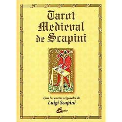 Tarot medieval de Scapini: Con las cartas originales de Luigi Scapini