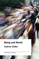 Being and Worth (Critical Realism: Interventions Routledge Critical Realism)