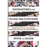 SOCIOMETRICS & HUMAN RELATIONS