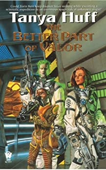 The Better Part of Valor (Valor Novel Book 2) by [Huff, Tanya]
