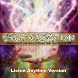 3d Sound Guided Meditation Self Creation the Power of Intention Combined With the Magic of Om Listen Anytime Version