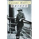 Gustav Mahler - Briefe