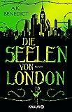 Image of Die Seelen von London: Roman
