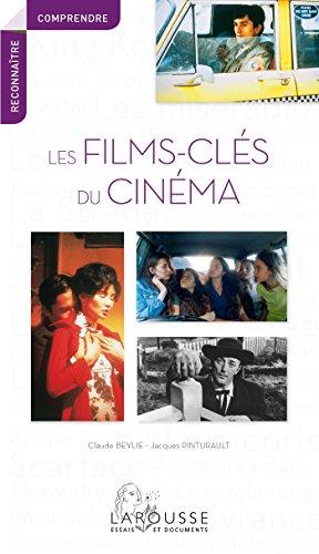 LES FILMS CLES DU CINEMA