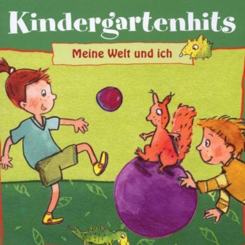 Kindergartenhits - Meine Welt ...