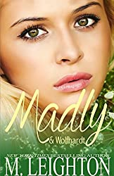 Madly & Wolfhardt (Madly Series Book 2)