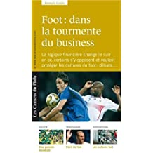 Foot: dans la tourmente du business