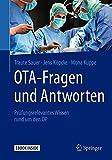 OTA - Fragen und Antworten: Prüfungsrelevantes Wissen rund um den OP