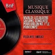 """Vivaldi: Les quatre saisons, Concerto pour violon No. 1 """"Le printemps"""" (Mono Version)"""