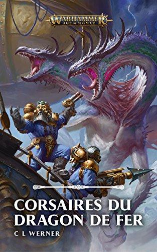 Corsaires du Dragon de Fer (Broché) (Warhammer Age of Sigmar)
