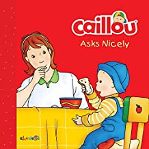 Caillou Asks Nicely (Step by Step)