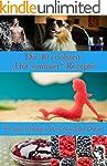 "Die 40 besten ""Hot summer""-Rezepte (D..."